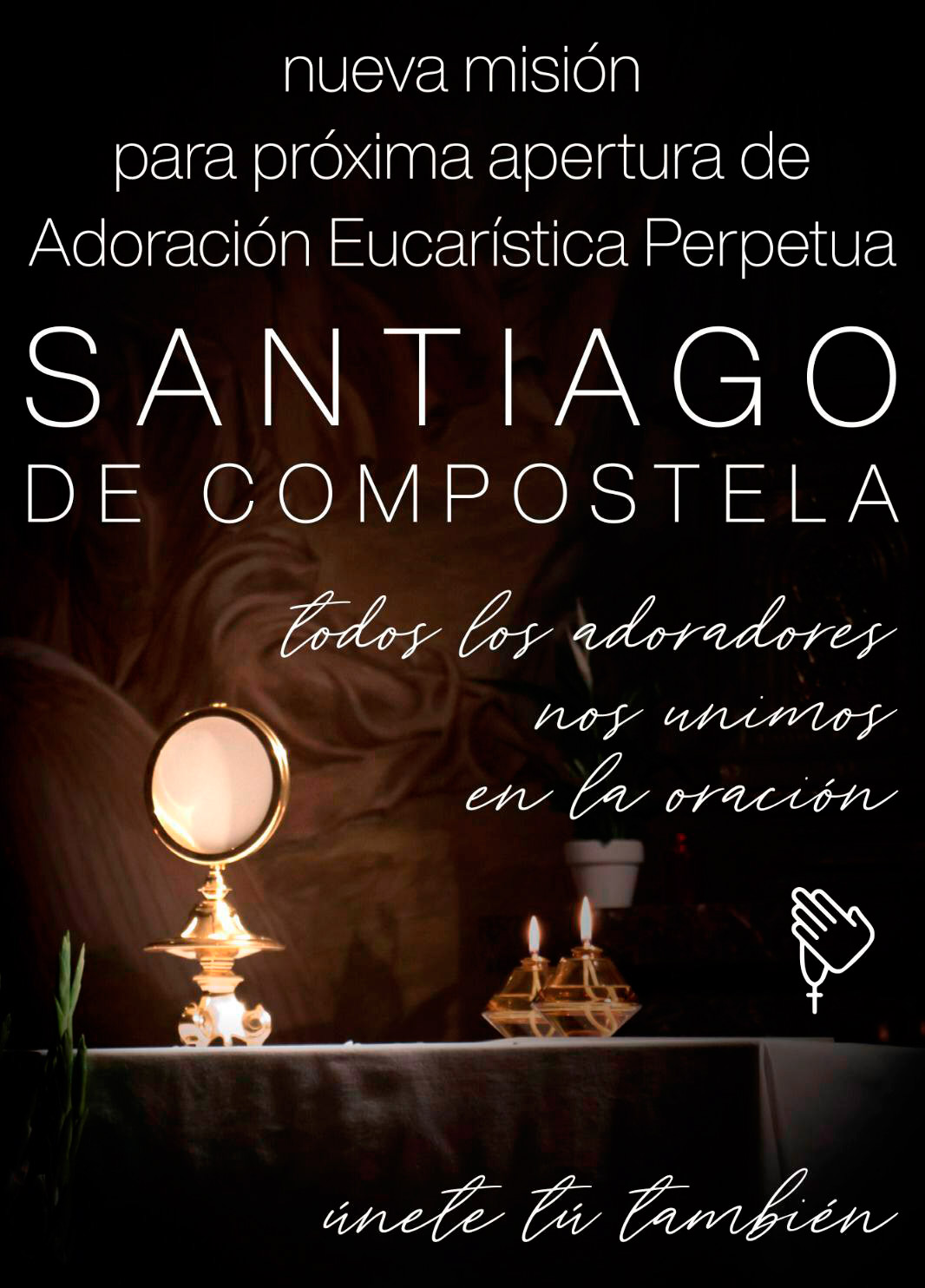Nueva  Adoración Eucarística Santiago de Compostela